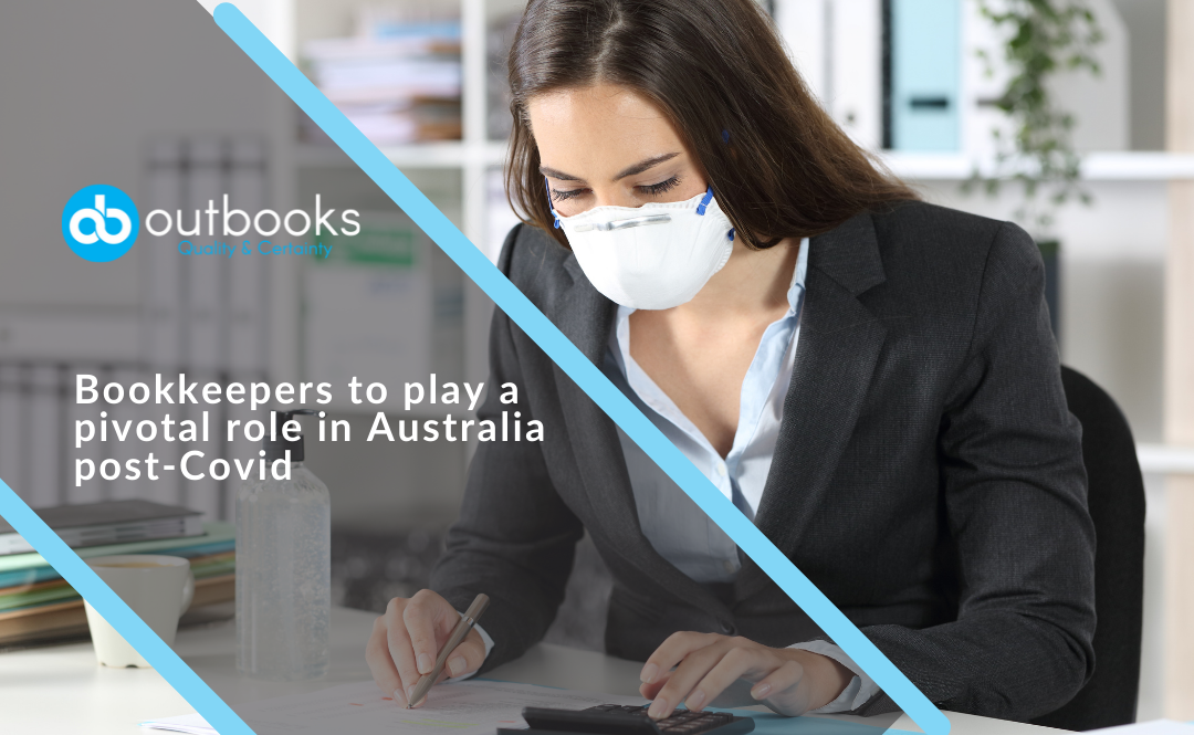 Bookkeepers to play a pivotal role in Australia post-COVID era